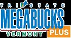 VerMont  Tri-State Megabucks Plus Winning numbers