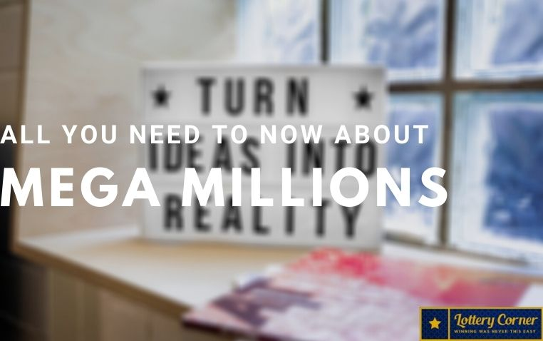 All you need to know About Mega Millions