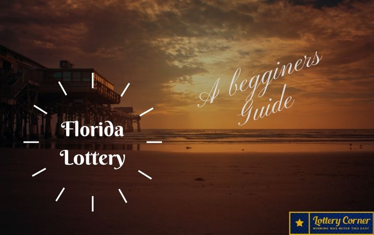 A beginner guide :how to play Florida lottery