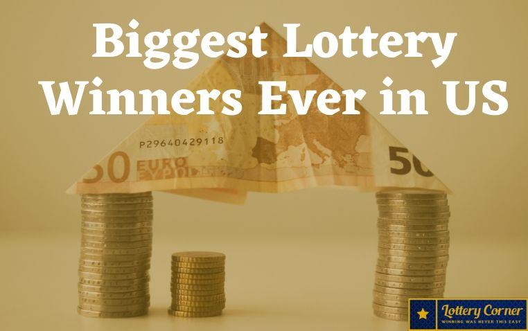 Five Biggest Lottery winners in the US