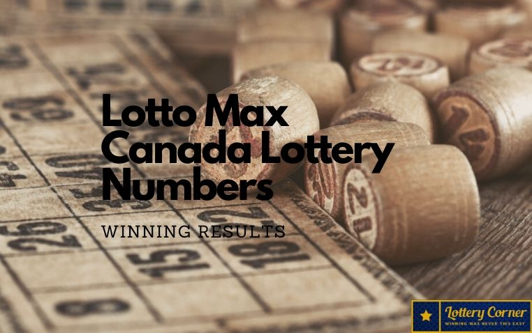 Lotto Max Canada Lottery Numbers For June 5, 2020; Winning Results