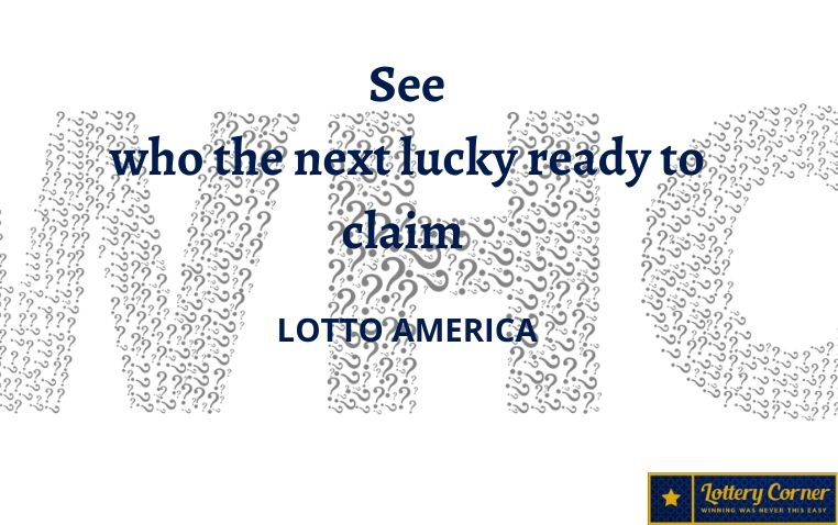 See who the next lucky champ of Lotto America jackpot is Sat-July11-2020