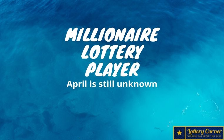 Carletonville is a millionaire lottery player, and the mega-winner of April is still unknown