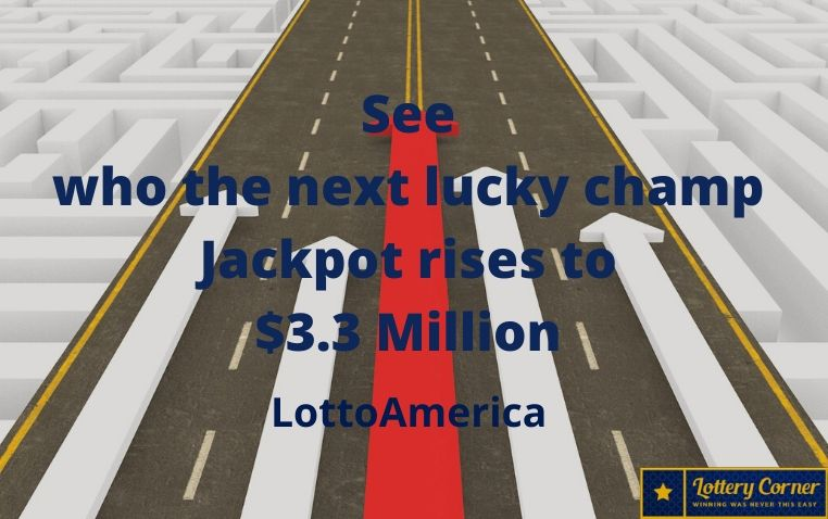 See who the next lucky champ of Lotto America jackpot is $3.3 Million: July4th-2020
