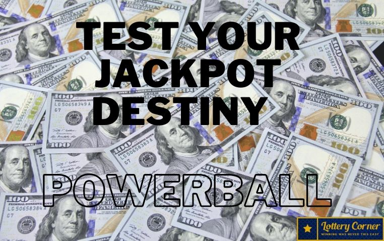 Test your jackpot destiny on Powerball Winning Numbers Wed, Jul 08, 2020