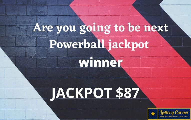 Are you going to be next Powerball jackpot winner on Sat-July11-2020