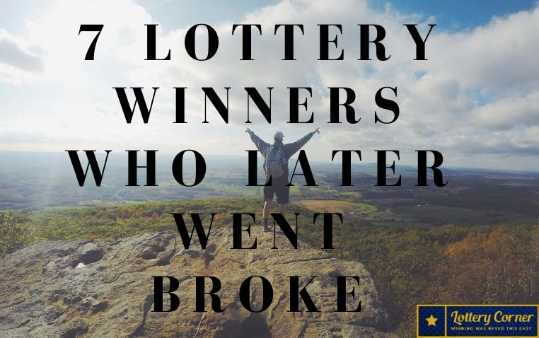 7 Lottery Winners Who Later Went Broke