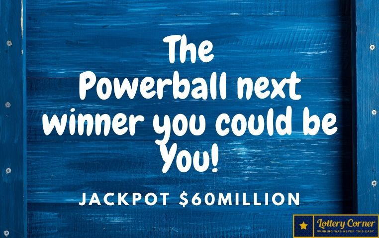 The Powerball next winner you could be You July4th-2020 ! You are Lucky?