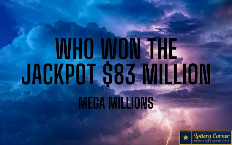 Mega Millions results for Fri-July10th-2020, Did anyone win the $83 million jackpot?